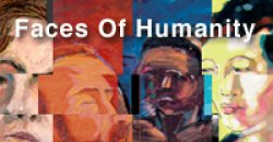 """Faces of Humanity"" International Juried Competition"