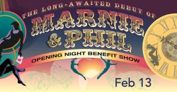 Benefit Performance: The Long-Awaited Debut of Marnie & Phil: A Circus Love Letter