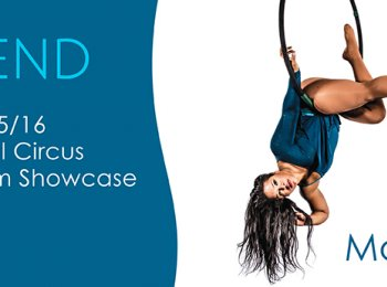 Ascend: The 2015/16 Professional Circus Training Showcase