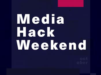 Media Hack Weekend