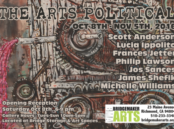 The Arts Political Exhibition at BridgeMakerARTS (art: Scott Anderson  © 2016)